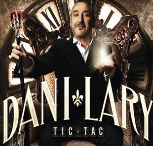 DANI LARY Déjeuner-Spectacle TIC-TAC
