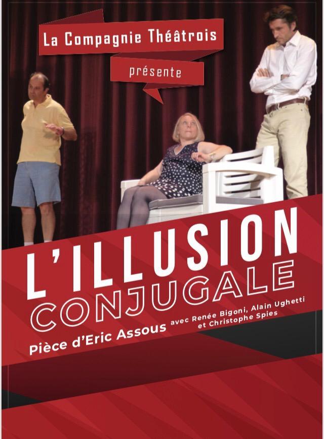"""Dîner Théâtre """"L'ILLUSION CONJUGALE"""""""
