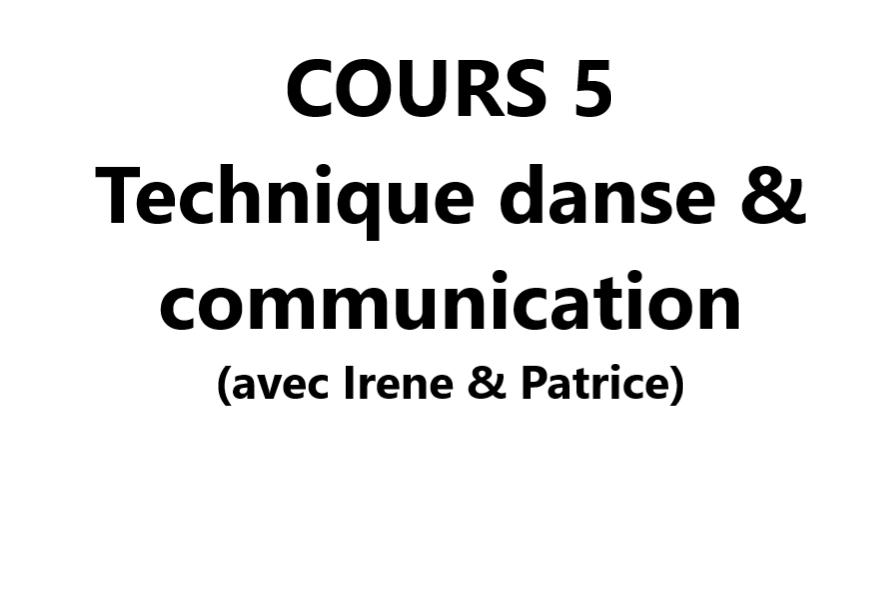 Cours 5 Technique de danse & communication VAL-CENIS Lanslevillard
