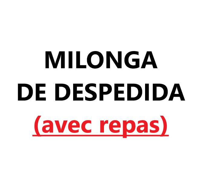 Milonga de despedida (avec repas) VAL-CENIS