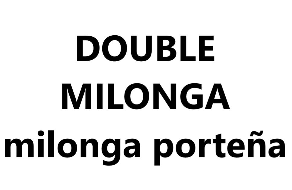 Milonga porteña (double milonga) VAL-CENIS