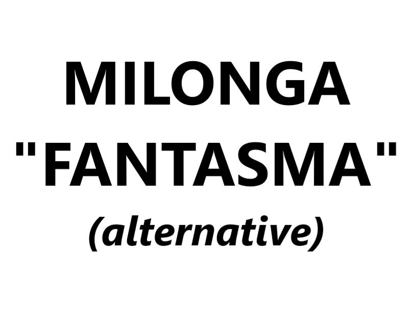 "Milonga ""Fantasma"" (alternative) VAL-CENIS"