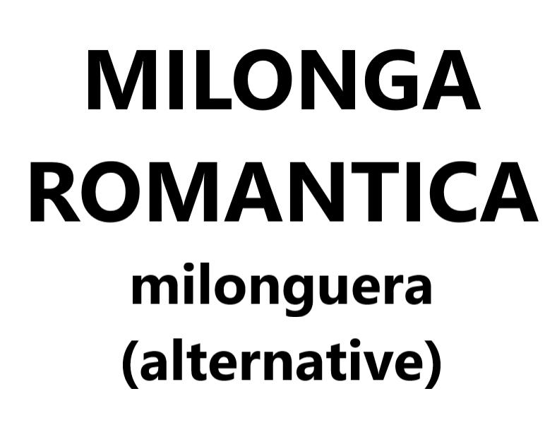 Milonga Romantica milonguera (alternative) VAL-CENIS