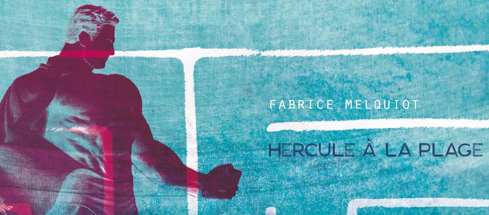 Spectacle Hercule à la Plage MODANE