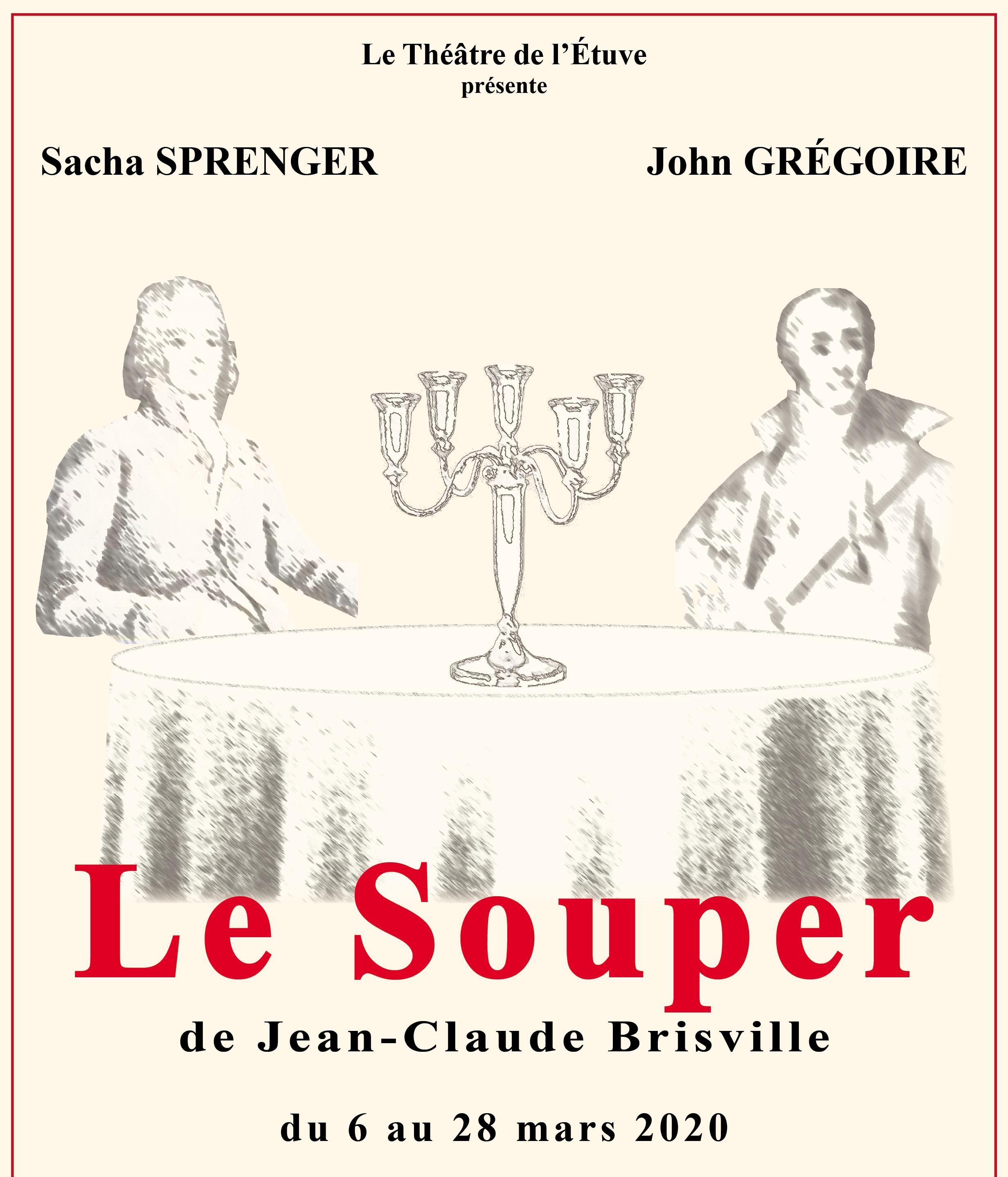 """Spectacle """"Le souper"""""""